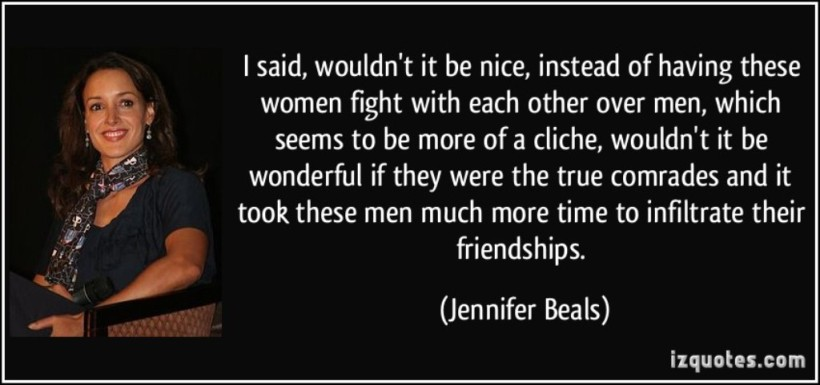 quote-i-said-wouldn-t-it-be-nice-instead-of-having-these-women-fight-with-each-other-over-men-which-jennifer-beals-13767